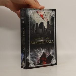 náhled knihy - Nástroje smrti. III., Město ze skla