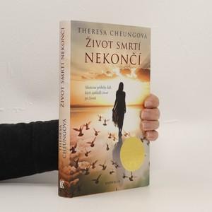 náhled knihy - Život smrtí nekončí : Skutečné příběhy lidí, kteří zahlédli život po životě