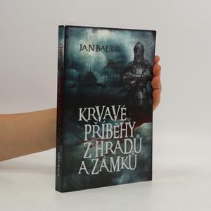 náhled knihy - Krvavé příběhy z hradů a zámků
