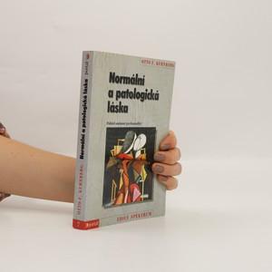 náhled knihy - Normální a patologická láska : pohled současné psychoanalýzy