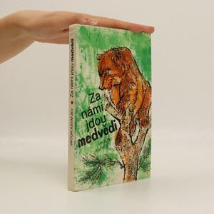 náhled knihy - Za námi jdou medvědi