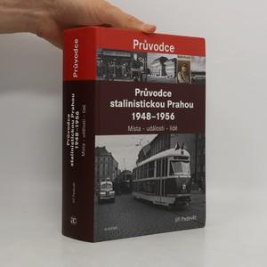 náhled knihy - Průvodce stalinistickou Prahou 1948-1956