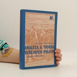 náhled knihy - Analýza a tvorba veřejných politik: přístupy, metody a praxe