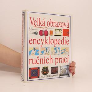 náhled knihy - Velká obrazová encyklopedie ručních prací
