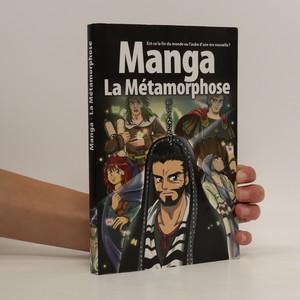 náhled knihy - Manga La Métamorphose