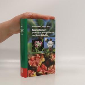 náhled knihy - Taschenlexikon tropischer Nutzpflanzen und ihrer Frūchte
