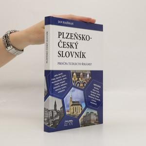 náhled knihy - Plzeňsko-český slovník. Pročpa tudlecto řikáme?