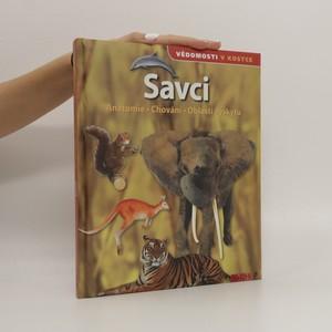náhled knihy - Savci. Anatomie, chování, oblasti výskytu