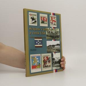 náhled knihy - Krajané v USA a vznik ČSR. V dokumentech a fotografiích