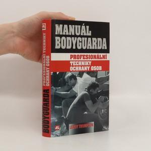 náhled knihy - Manuál bodyguarda. Profesionální techniky ochrany osob