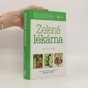 náhled knihy - Zelená lékárna většinu běžných obtíží a nemocí lze léčit pomocí rostliných prostředků
