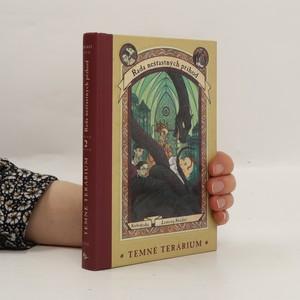 náhled knihy - Řada nešťastných příhod. Kniha druhá. Temné terárium