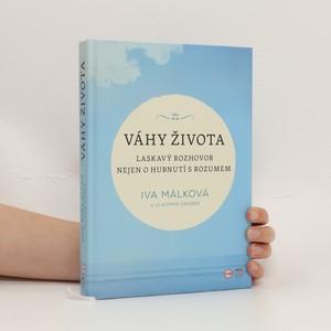 náhled knihy - Váhy života : laskavý rozhovor nejen o hubnutí s rozumem