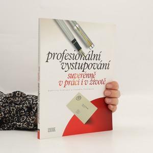 náhled knihy - Profesionální vystupování : suverénně v práci i v životě