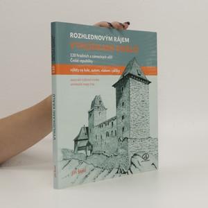 náhled knihy - Vyhlídkami králů - 120 hradních a zámeckých věží České republiky