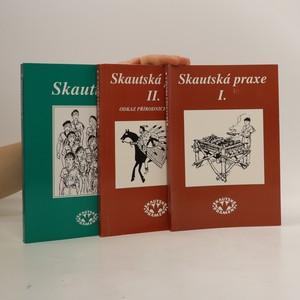 náhled knihy - Skautská praxe I. a II. Skauting (3 svazky)