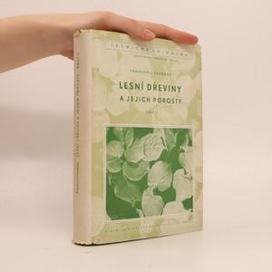 náhled knihy - Lesní dřeviny a jejich porosty. Část II.