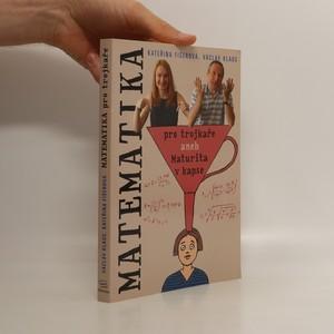 náhled knihy - Matematika pro trojkaře, aneb, Maturita v kapse