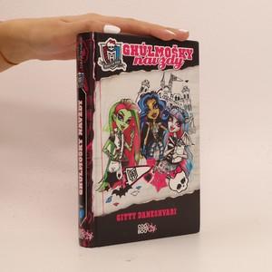 náhled knihy - Monster High. Ghúlmošky navždy