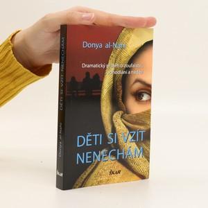 náhled knihy - Děti si vzít nenechám : dramatický příběh o zoufalství, odhodlání a naději