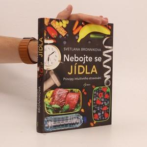 náhled knihy - Nebojte se jídla : principy intuitivního stravování