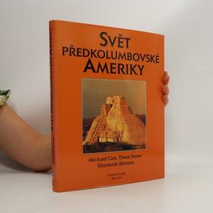 náhled knihy - Svět předkolumbovské Ameriky