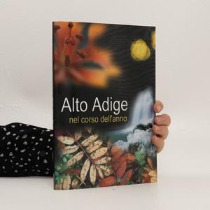 náhled knihy - Alto Adige nel corso dell'anno