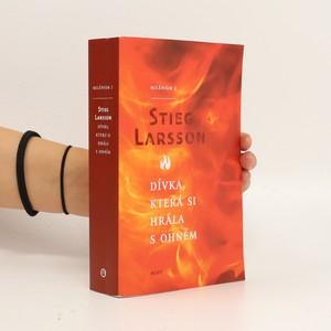 náhled knihy - Dívka, která si hrála s ohněm : Milénium 2