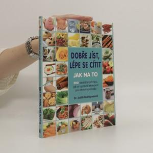 náhled knihy - Dobře jíst, lépe se cítit : jak na to