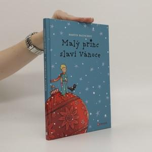 náhled knihy - Malý princ slaví Vánoce : podle příběhu Antoina de Saint-Exupéryho