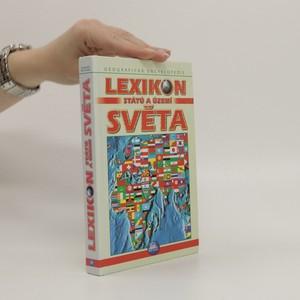 náhled knihy - Lexikon států a území světa : výstižné charakteristiky států, mapy, texty, vlajky