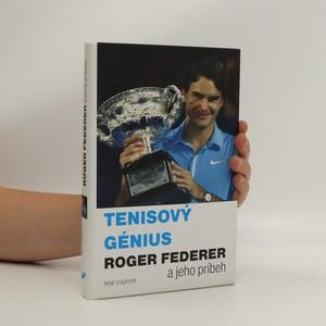 náhled knihy - Tenisový génius Roger Federer : a jeho príbeh