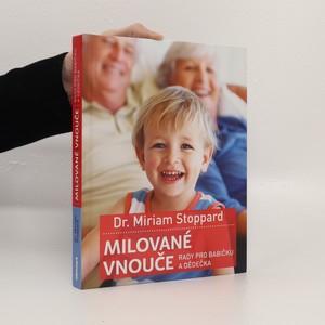 náhled knihy - Milované vnouče : rady pro babičku a dědečka