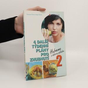 náhled knihy - 4 další týdenní plány pro zhubnutí. 2. : hubneme s dobrou náladou