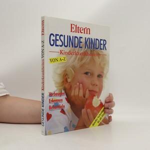 náhled knihy - Gesunde kinder. Kinderkrankheiten von A-Z