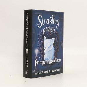 náhled knihy - Strašlivý příběh Prospera Reddinga