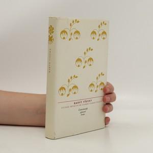 náhled knihy - Barvy všecky : čtvero setkání se starou českou poezií