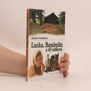 náhled knihy - Lucka, Bambulín a tři taťkové