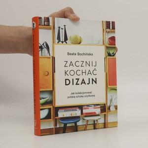 náhled knihy - Zacznij kochać Dizajn