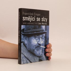náhled knihy - Smějící se slzy, aneb, Soukromý život Jana Wericha