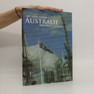 náhled knihy - Austrálie. Můj nový domov. My new home.