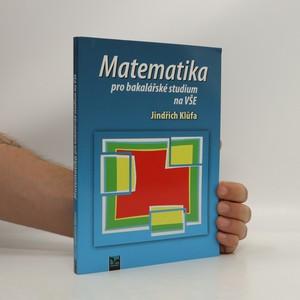 náhled knihy - Matematika pro bakalářské studium na VŠE