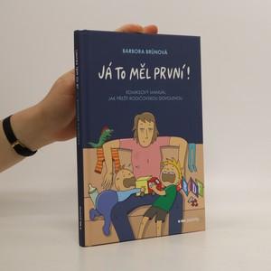 náhled knihy - Já to měl první! : komiksový manuál jak přežít rodičovskou dovolenou