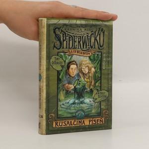 náhled knihy - Kronika rodu Spiderwicků a co bylo potom. Kniha 1, Rusalčina píseň