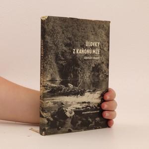 náhled knihy - Úlovky z kaňonů Mže : lovecké zážitky a obrázky z přírody