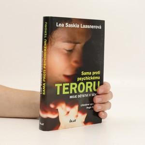 náhled knihy - Sama proti psychickému teroru : moje dětství v sektě