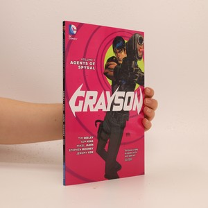náhled knihy - Grayson Volume 1: Agents of Spyral
