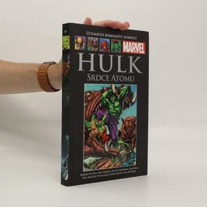 náhled knihy - Hulk: Srdce atomu