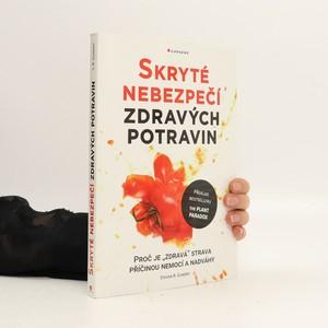 náhled knihy - Skryté nebezpečí zdravých potravin