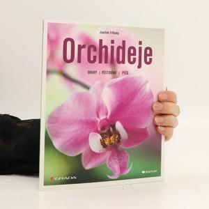 náhled knihy - Orchideje : druhy, pěstování, péče